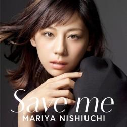 Nishiuchi Mariya CD DVD Save Me