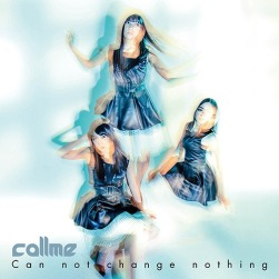 Callme can not change nothing Cover Regular