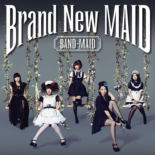 BAND-MAID Brand New Maid Album Type A