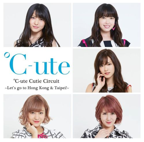C-ute Cutie Circuit Hong Kong Taipei Concert
