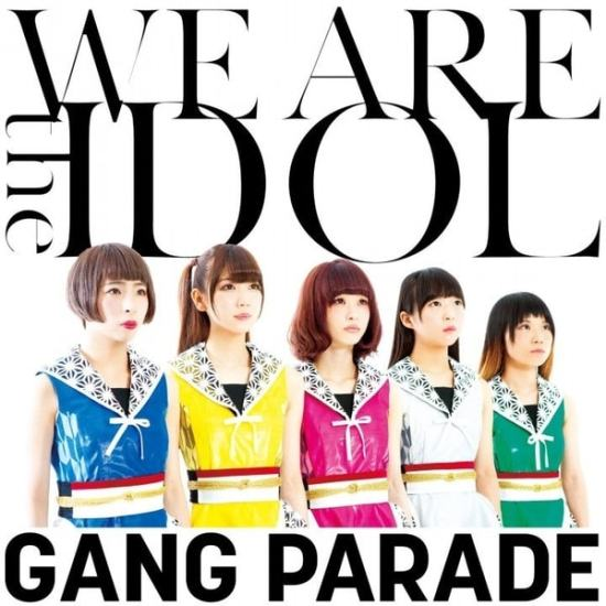 Gang Parade We Are The Idol Cover