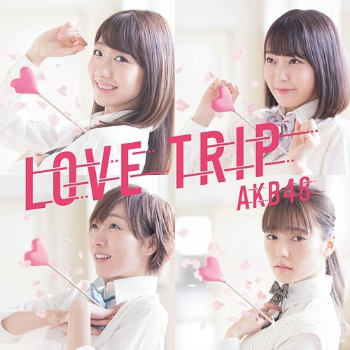 AKB48 LOVE TRIP Limited C