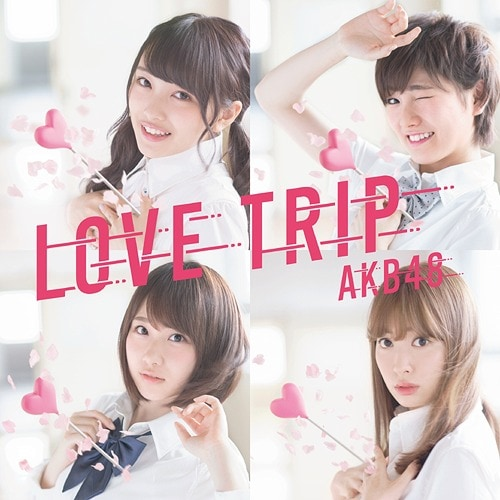 AKB48 LOVE TRIP Limited E