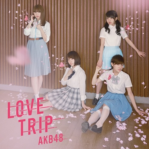 AKB48 LOVE TRIP Regular E