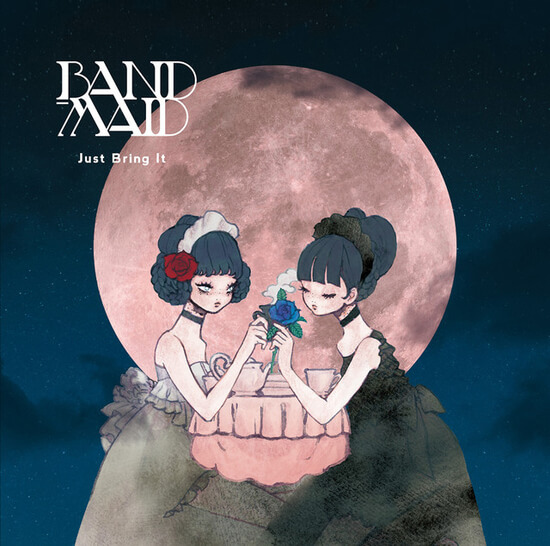 BAND-MAID Just Bring It