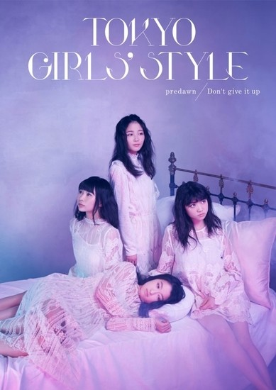 Tokyo Girls Style predawn Don't give it up Cover CD Photobook