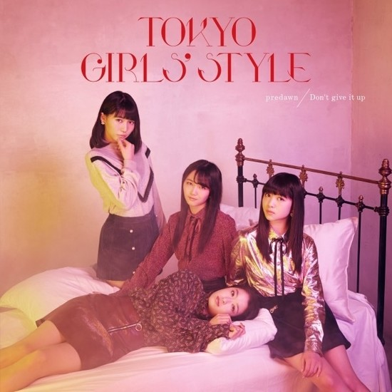 Tokyo Girls Style predawn Don't give it up Cover CD