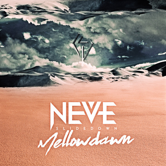 NEVE SLIDE DOWN Mellow dawn Cover
