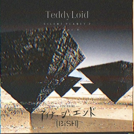 TeddyLoid Silent Planet 2 Aina The End Cover