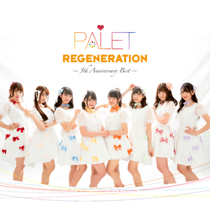 PALET REGENERATION 5th Anniversary Best Cover