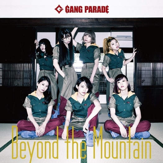 GANG PARADE Beyond the Mountain Cover Type B