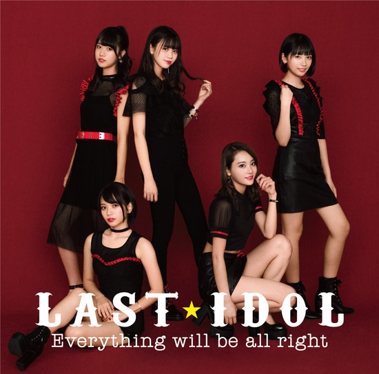 last idol eveything will be all right type a