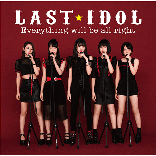 last idol everything will be all right cover type d