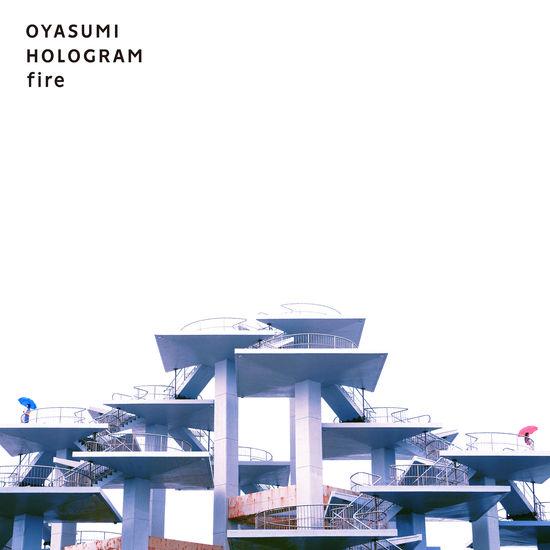 oyasumi hologram fire