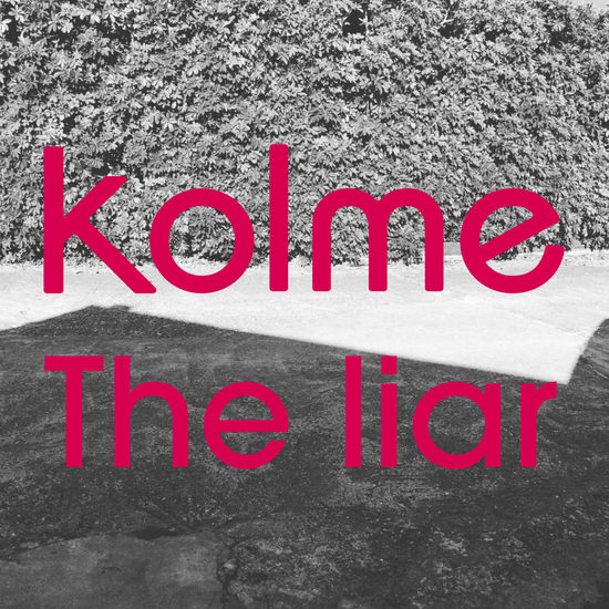 kolme the liar digital single cover